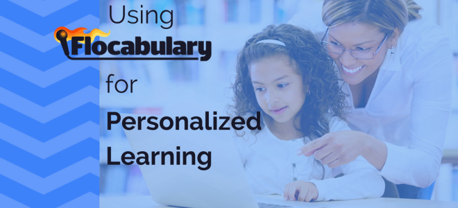 How to Use Flocabulary for Personalized Learning
